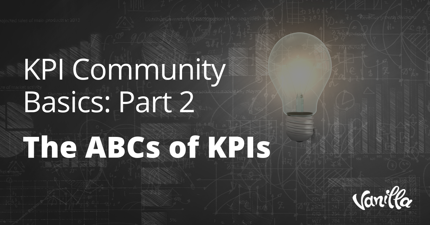 KPI Community Basics: Part 2 - The ABCs of KPIs