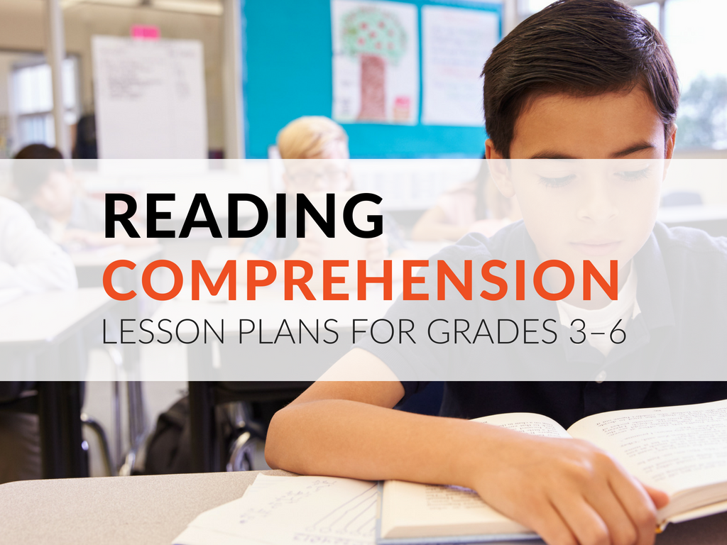 Printable Reading Comprehension Lesson Plans for Grades 3–6