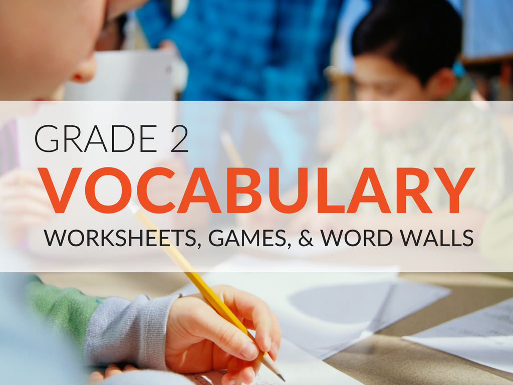 2nd Grade Vocabulary Worksheets, Games, and Resources