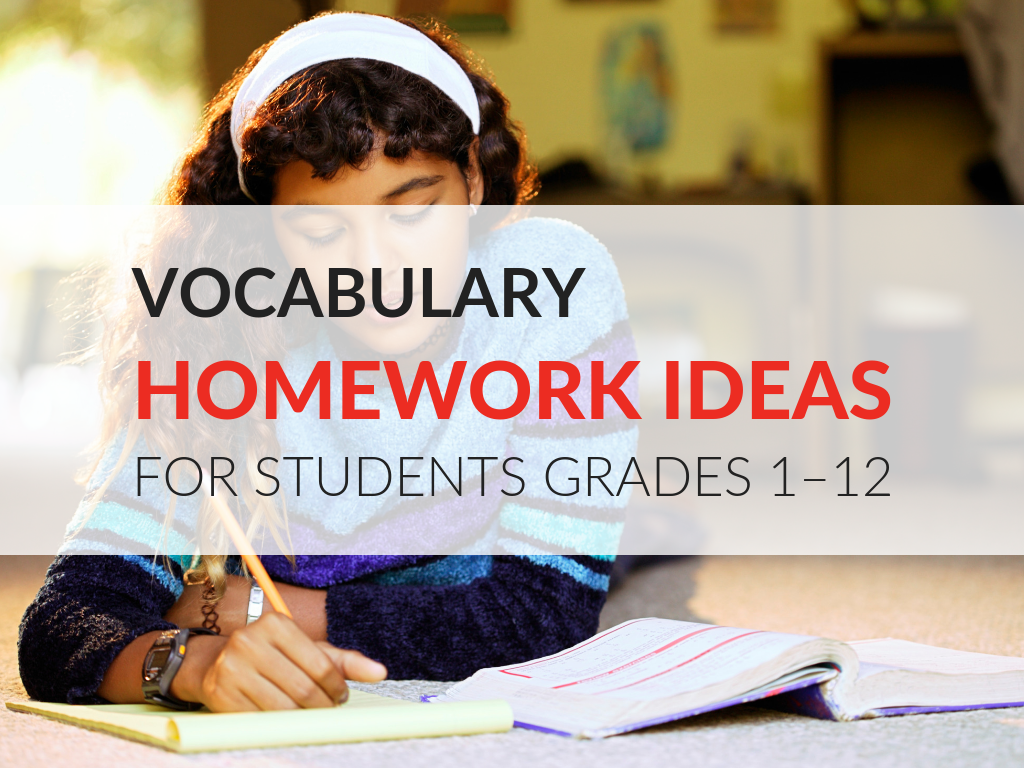 11 Vocabulary Homework Ideas And How To Motivate Students To