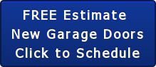 FREE Estimate  New Garage Doors Click to Schedule