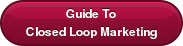 Guide ToClosed Loop Marketing
