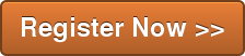 Register Now >>