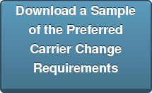 Download a Sample of the Preferred Carrier Change Requirements