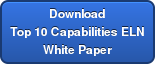 DownloadTop 10 Capabilities ELNWhite Paper