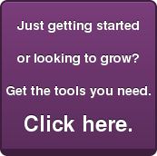 Just getting started or looking to grow?Get the tools you need.Click here.