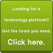 Looking for a technology platform?Get the tools you need.Click here.
