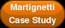 Martignetti Case  Study