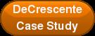 DeCrescente Case Study
