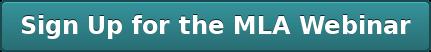 Sign Up for the MLA Webinar