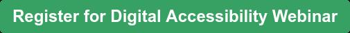 Register for Digital Accessibility Webinar