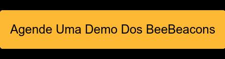 Agende Uma Demo Dos BeeBeacons