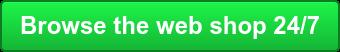 Browse the web shop 24/7