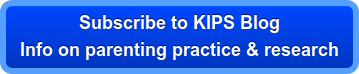 Subscribe to KIPS Blog Info on parenting practice & research