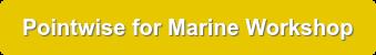 Pointwise for Marine Workshop