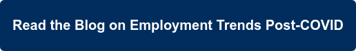 Read the Blog on Employment Trends Post-COVID