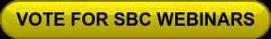 VOTE FOR SBC WEBINARS
