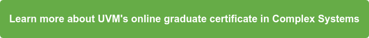 Learn more about UVM's online graduate certificate in Complex Systems